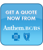 Get a quote now from Anthem, Blue Cross / Blue Shield